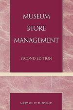 Museum Store Management - Mary Miley Theobald