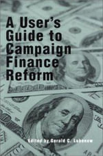 A User's Guide to Campaign Finance Reform : Congressional Redistricting in Texas and the Downf...
