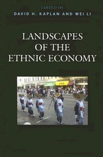 Landscapes of the Ethnic Economy - David H. Kaplan