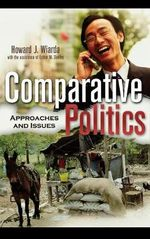 Comparative Politics : Approaches and Issues - Howard J. Wiarda