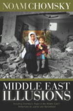 Middle East Illusions - Noam Chomsky