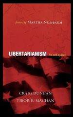 Libertarianism : For and Against - Craig Duncan
