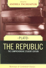 The Republic : the Comprehensive Student Edition - Plato