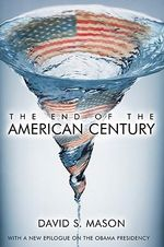 The End of the American Century : A History of the American Savings and Loan Industr... - David S. Mason