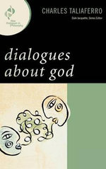 Dialogues about God :  Life and Security in Rural Afghanistan - Charles Taliaferro