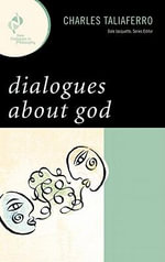 Dialogues about God - Charles C. Taliaferro