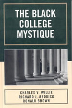 The Black College Mystique - Richard J. Reddick