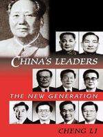 China's Leaders : The New Generation - Cheng Li
