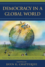 Democracy in a Global World : Human Rights and Political Participation in the 21st Century