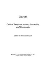 Gewirth : Critical Essays on Action, Rationality, and Community