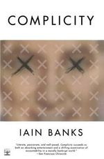 Complicity - Iain M. Banks