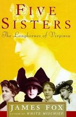 Five Sisters : The Langhornes of Virginia - James Fox
