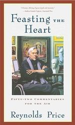 Feasting the Heart : Fifty-Two Commentaries for the Air - Price
