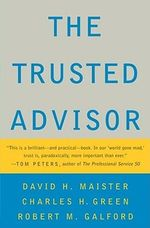 The Trusted Advisor - David H. Maister