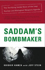 Saddam's Bombmaker : The Inside Story of Iraqi Nuclear and Biological Weapons Agenda - Khidhir Hamza