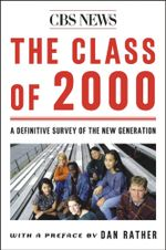 The Class Of 2000 : A Definite Survey Of The New Generation
