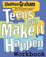 Teens Can Make it Happen Wrkbk :  A Call to the Conservative Pentecostal-Charismati... - Morris A. Graham