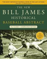 The New Bill James Historical Baseball Abstract : The Classic - Bill James