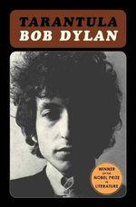 Tarantula T - Bob Dylan