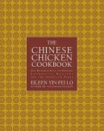 The Chinese Chicken Cookbook : 100 Easy-To-Prepare, Authentic Recipes for the American Table - Robert D. Putnam