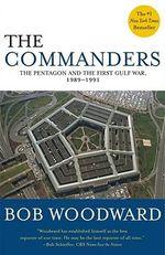 Commanders, the - Bob Woodward