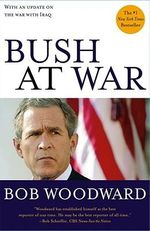 Bush at War : With an Update on the War with Iraq - Bob Woodward