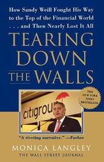 Tearing Down the Walls T : Wall Street Journal Book - Monica Langley