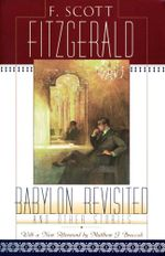 Babylon Revisited : And Other Stories - F. Scott Fitzgerald