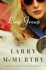 Loop Group - Larry McMurtry