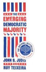 The Emerging Democratic Majority - John B. Judis
