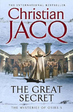 The Great Secret : Mysteries of Osiris - Christian Jacq