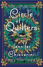 Circle of Quilters : Elm Creek Quilts Series : Book 9 - Jennifer Chiaverini