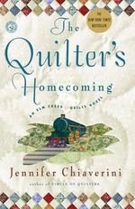 The Quilter's Homecoming : Elm Creek Quilts Series : Book 10 - Jennifer Chiaverini