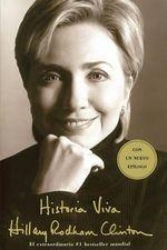Historia Viva (Living History / Living History - Hillary Rodham Clinton
