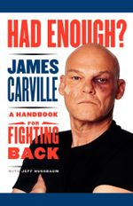 Had Enough? : A Handbook for Fighting Back - James Carville