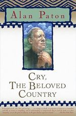Cry, the Beloved Country : Oprah's Classics Book Club Selections - Alan Paton