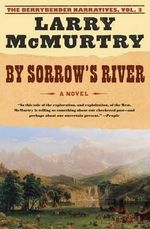 By Sorrow River - Mcmurtry Larry