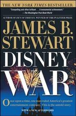 Disneywar : The Battle for the Magic Kingdom - James B Stewart