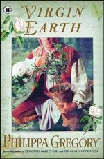 Virgin Earth - Philippa Gregory