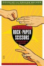 The Official Rock Paper Scissors Strategy Guide - Douglas Walker