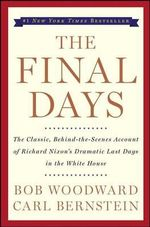 The Final Days - Bob Woodward