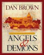 Angels & Demons : Special Illustrated Collector's Edition - Dan Brown