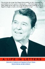 Reagan : A Life In Letters - Kiron K. Skinner