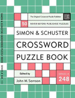 Simon & Schuster Crossword Puzzle Book #248 : New Challenges In The Original Series Containing 50 Never-Before-Published Crosswords