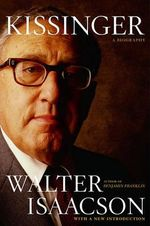 Kissinger : A Biography - Walter Isaacson