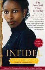 Infidel - Ayaan Hirsi Ali