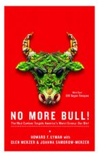 No More Bull! : The Mad Cowboy Targets America's Worst Enemy: Our Diet - Howard F. Lyman