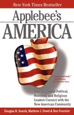 Applebee's America : How Successful Political, Business, and Religious Leaders Connect with the New American Community - Ron Fournier