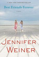 Best Friends Forever - Jennifer Weiner