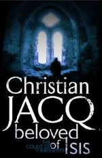 Beloved of Isis - Christian Jacq